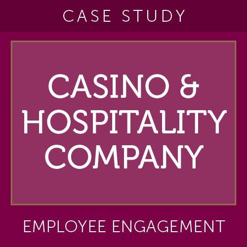 Case Study: Casino & Hospitality