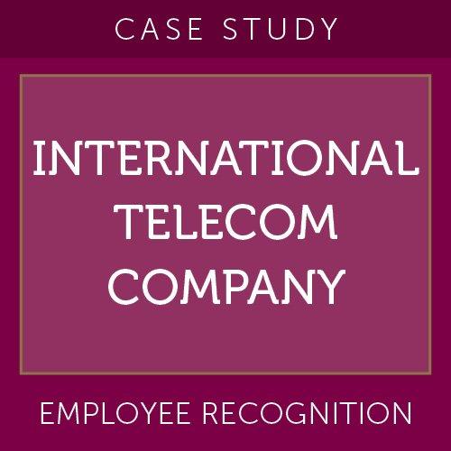 Case Study: International Telecom Company
