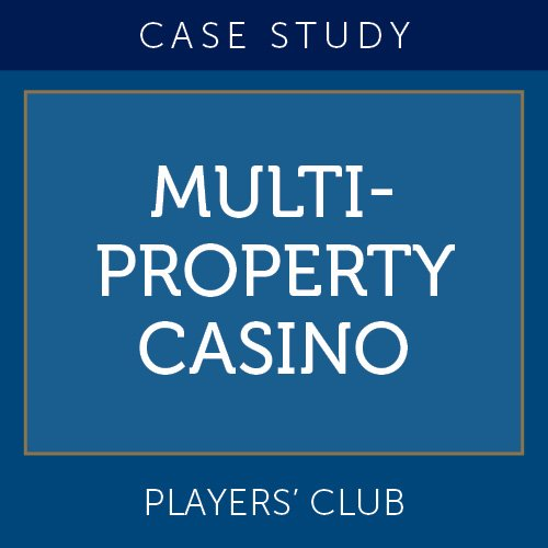 Case Study: Multi-Property Casino