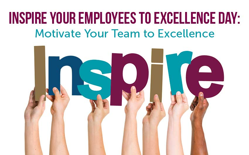 motivate your team to excellence