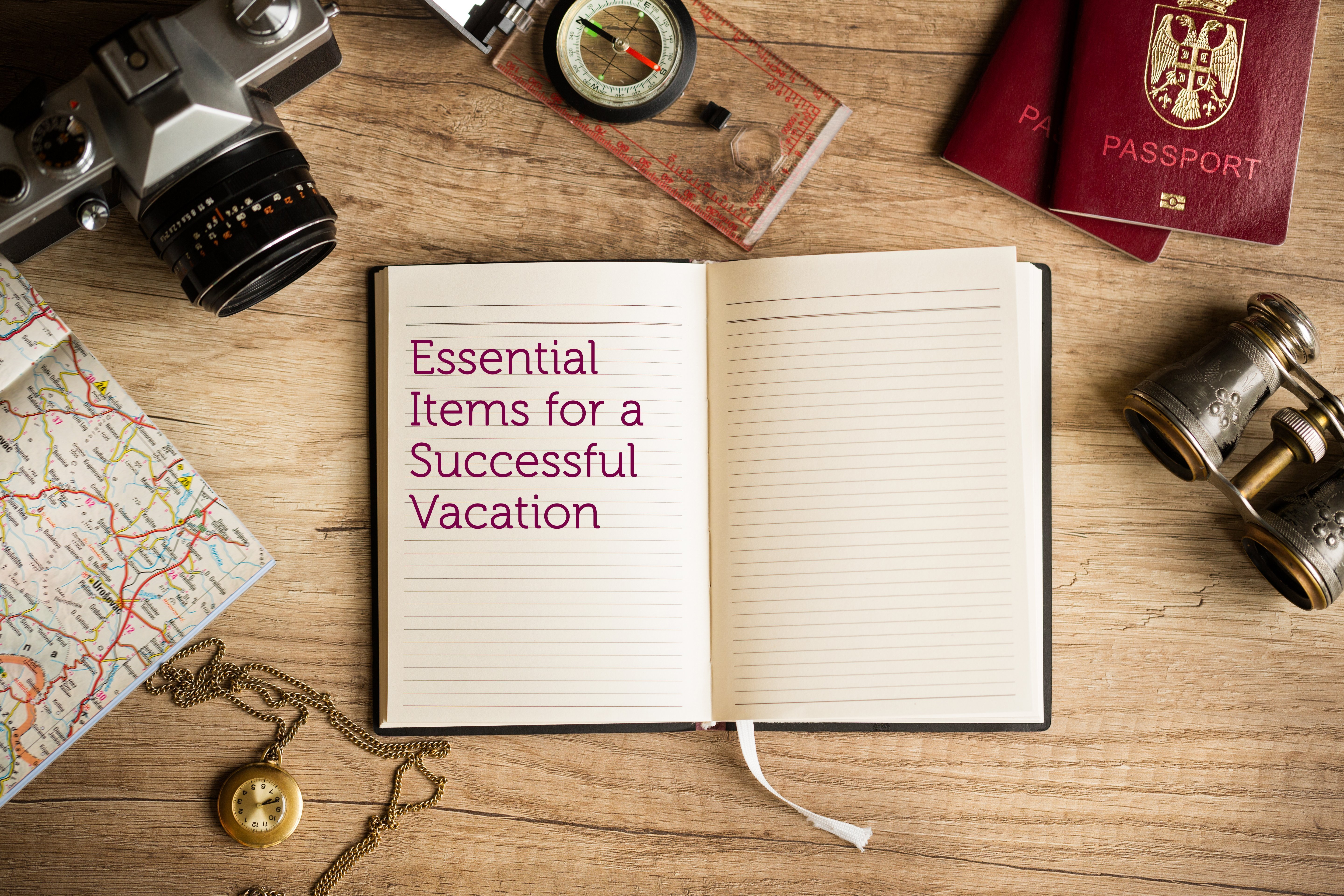 essential items for a successful vacation