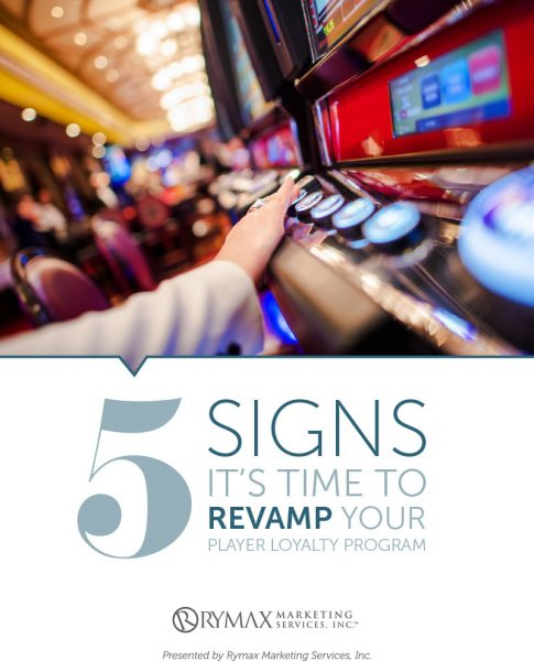 5 Signs It's TIme TO Revamp Your Player Loyalty Program