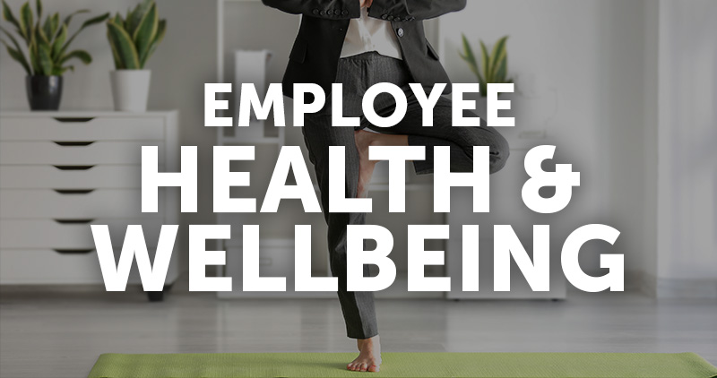 Employee Health & Wellbeing
