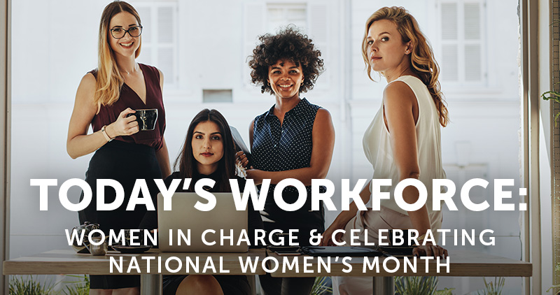 Today's Workforce: Women In Charge