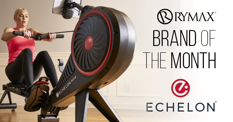 Brand of the Month: Echelon