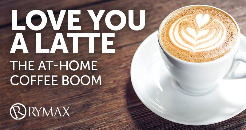 Love You A Latte: The At-Home Coffee Boom