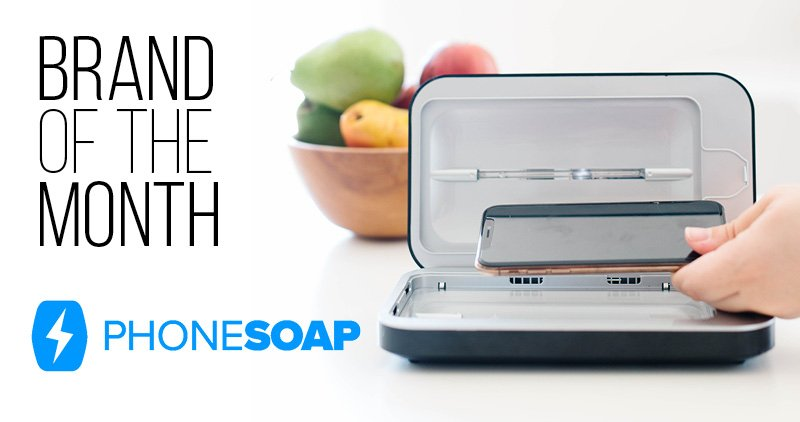Brand of the Month: PhoneSoap