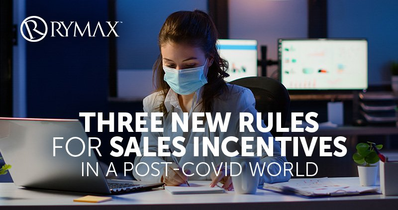 Three New Rules for Sales Incentives in a Post-COVID World