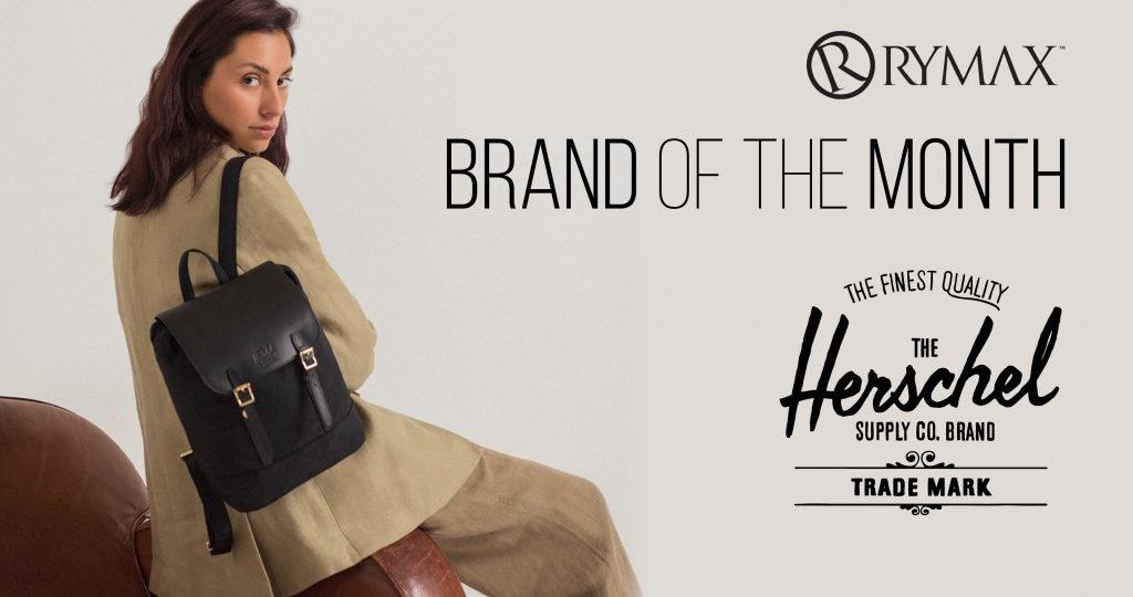 Brand of the Month: Herschel